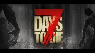 [7 Days to Die] 初めてのマルチ(2人)!今日がファイナルラスト!(56日目まで)